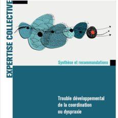 Rapport INSERM – Trouble Développemental de la Coordination (TDC) ou Dyspraxie